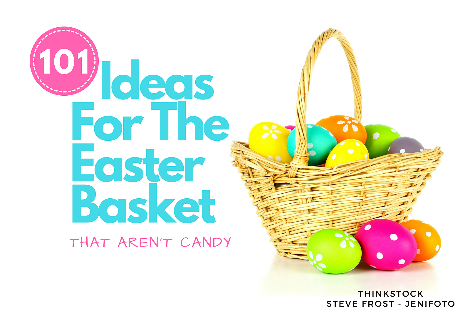 101 ideas for the easter basket that aren t candy